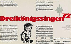 Ein Plakat für die Aktion Dreikönigssingen 1972. Das Plakat ist größtenteils schwarz- weiß. in der Mitte steht in roter Farbe Dreikönigssingen´72. Gesammelt wurde für die Kinder von Flüchtlingen in Ostpakistan.