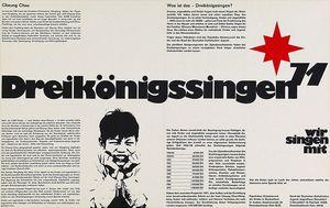 Ein Plakat für das Sternsingen von 1971. Das Plakat ist schwarz- weiß. In der Mitte steht Dreikönigssingen´71. Auf de,m Plakat steht viel Text der die Aktion näher erklärt.