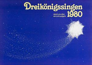 Ein Plakat der Sternsinger aus dem Jahr 1980. Dieses Plakat ist dunkel blau. Überall auf dem Plakat verteilt sind weiße Punkte in verschiedenen Größen. Die Punkte sind so angeordnet, dass der Eindruck entsteht man blicke auf einen Sternenhimmel. Im Zentrum bilden die Sterne eine große Sternschnuppe. In der Kopfzeile des Plakats steht Dreikönigssingen 1980 und danach der Slogan:  Damit uns allen ein Licht aufgeht.