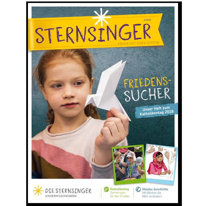 Sternsinger-Magazin 02/2018: Friedenssucher – das Heft zum Katholikentag