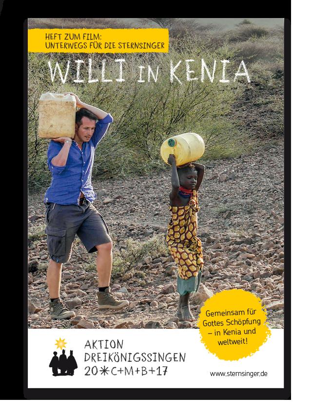 """Beiheft zum Film """"Unterwegs für die Sternsinger: Willi in Kenia"""""""